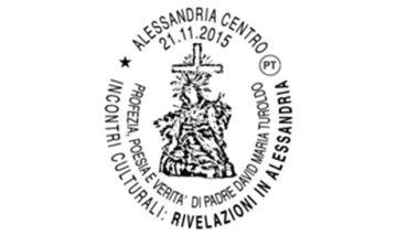 """Ad Alessandria annullo filatelico per l'incontro culturale """"Rivelazioni in Alessandria"""""""