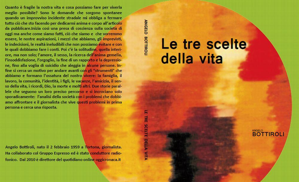 """Il libro """"Le tre scelte della vita"""" sarà esposto in biblioteca a Tortona"""