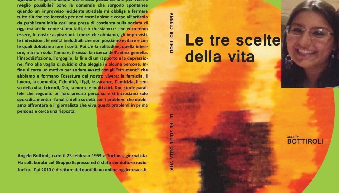 """Il libro """"Le tre scelte della vita"""" sul sito di Paola Catozza esperta di libri e letteratura, collaboratrice di tanti editori"""