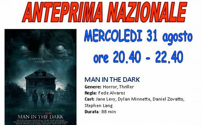 "Al Megaplex Stardust Anteprima Nazionale di ""Man in the Dark"" per TortonaCinema Horror"