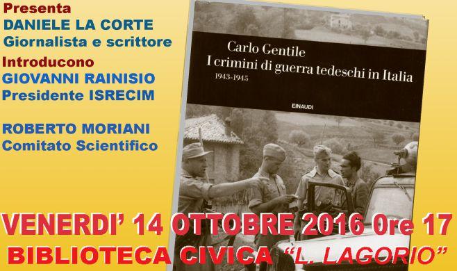 """Venerdì a Imperia Carlo Gentile presenta il libro """"I Crimini di guerra tedeschi in Italia"""""""