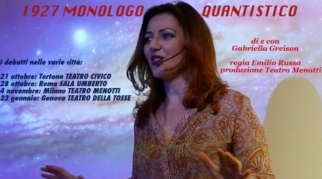"""Venerdì a Tortona si apre la stagione teatrale con una prima nazionale: """"1927 Monologo Quantistico"""""""