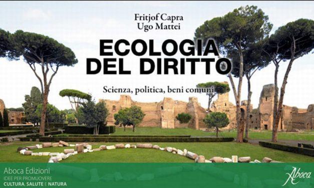 Sabato a Imperia la presentazione del libro Ecologia del diritto. Scienza, politica, beni comuni