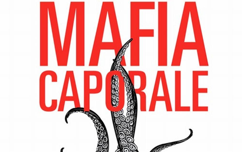 """Sabato a Novi Ligure si presenta il libro """"Mafia Caporale"""""""