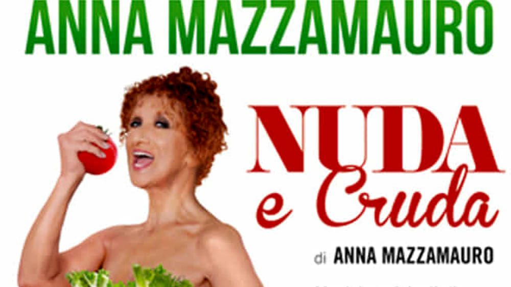 """Sabato al Teatro Civico di Tortona c'è Anna Mazzamauro con """"Nuda e Cruda"""""""