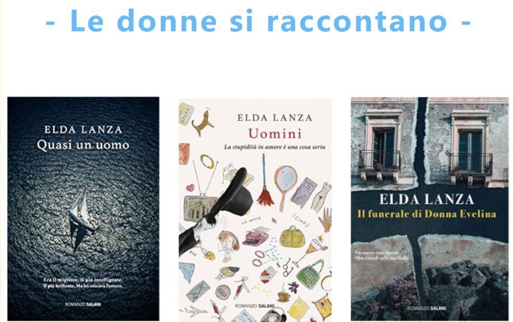 """Venerdì a Tortona Elda Lanza ospite di Libri dal Vivo"""". Una scrittrice dalla parte delle donne."""